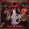 J. Álvarez feat. Bad Bunny & Almighty - Haters (Pablo Mas Remix)