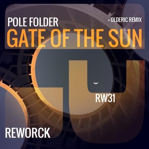 Gate Of The Sun - Olderic remix
