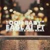 Ooh Baby Eagl Ai ft Mista Chux and Josh Wawa
