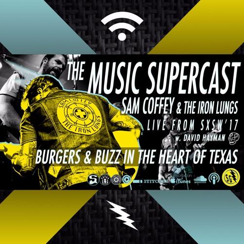 008 • SXSW kick-off w. SAM COFFEY & THE IRON LUNGS!