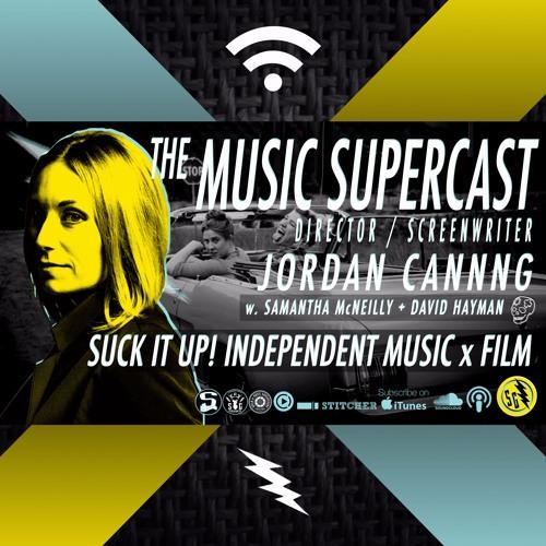 013 • SUCK IT UP with filmmaker JORDAN CANNING