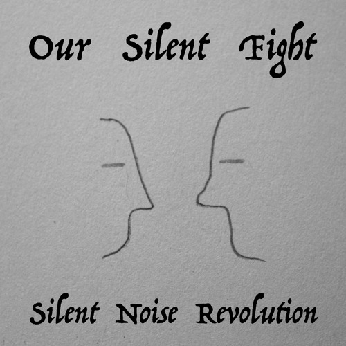 Our Silent Fight
