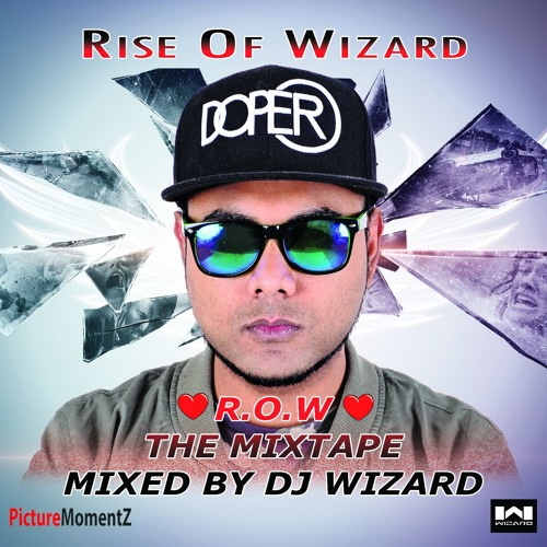 MIXTAPE RISE OF WIZARD
