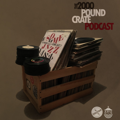 The 2000 Pound Crate Podcast 001