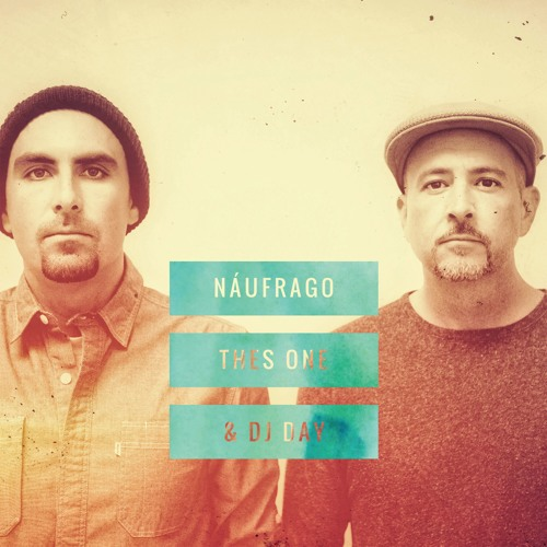 Thes One & DJ Day - Náufrago EP