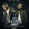 Bad Bunny x Bryant Myers - Un Ratito Mas (Heard This Music) Asociacion Musical