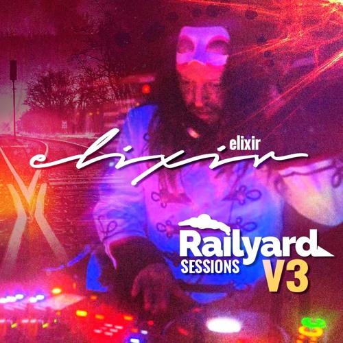 ELIXIR | Railyard Sessions Volume 3