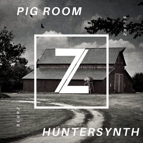 HunterSynth - Pig Room (SLURZ Remix)[Competition Winner]