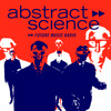ABSTRACT SCIENCE djs live @ bottom lounge chicago  – abstract science radio [as0964]