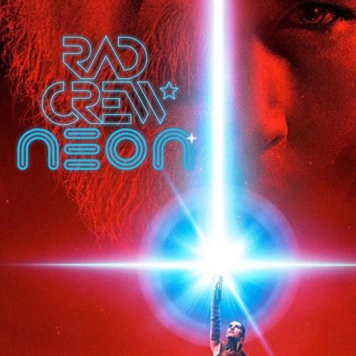 Rad Crew NEON S08E07: The Last Jedi Trailerdiskusjon og Star Wars Celebration