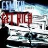 Get Rich Ft.Dolla D (Prod.Steven Trayz)