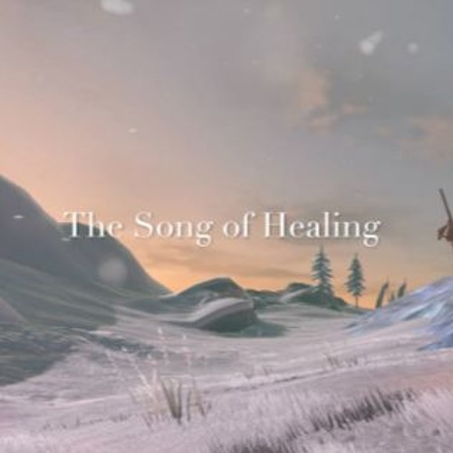 The Song Of Healing