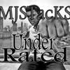 Under Rated (Prod. Mubz Beats)