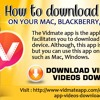 How to download Vidmate on your Mac, Blackberry, and on PC?