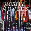 Mostly Movies Episode 1