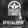 Ronney Deejay - Apocalypse