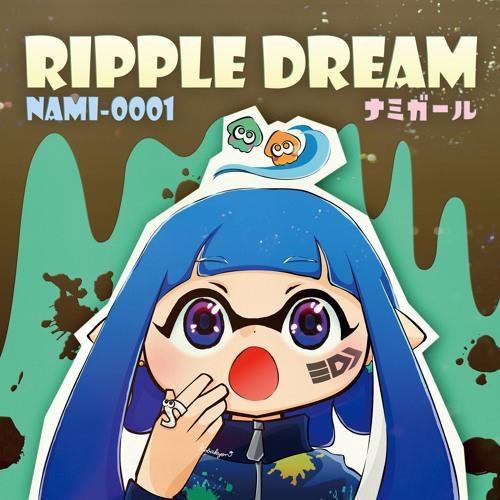 【ナミガール】 Ripple Dream demo