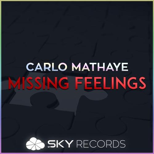 Carlo Mathaye_Missing Feelings (Original Mix)