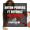 Anton Powers vs Beyonce - Baby Dreams (Lee Morrison Mashup)