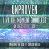 Unproven - Live The Moment (Bootleg)