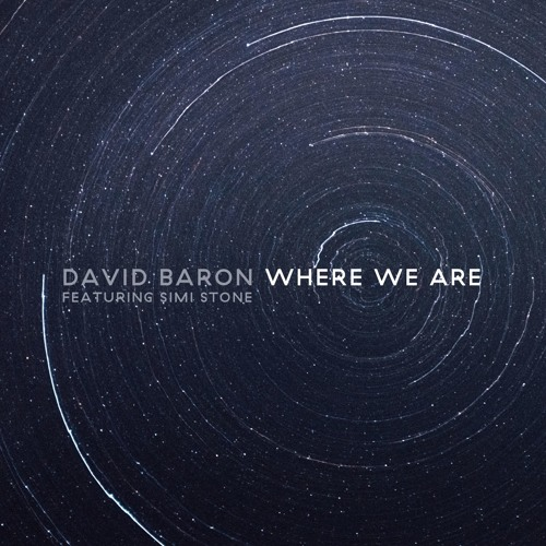 David Baron feat Simi Stone - Where We Are