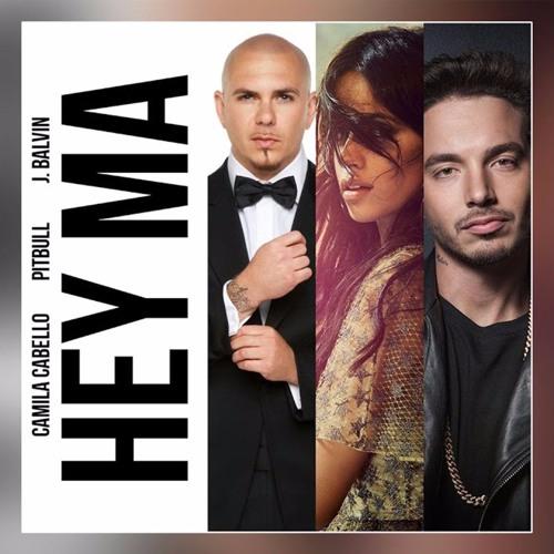 Hey Ma - Pitbull ❌ J Balvin ❌ Camila Cabello
