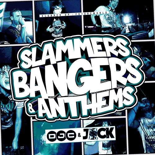 DJC & MC Jack Slammers, Bangers & Anthems **FREE DOWNLOAD**