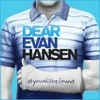Sincerely Me - Dear Evan Hansen