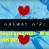 Galway Girl - Ed Sheeran  Instrumental mix AKMP Free Download!!