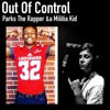Out Of Control Parks The Rapper X Militia Kid On Drake And Future S Scholarships Mp3