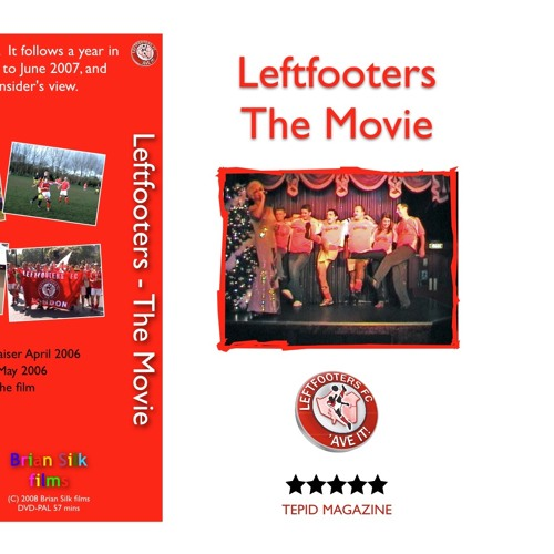 Leftfooters - The Movie