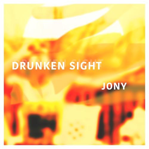 Drunken Sight