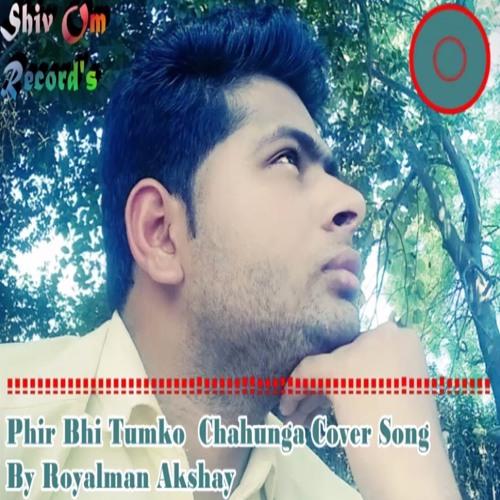 Phir Bhi Tumko Chahunga Cover By Royalman Akshay(Fan Made)