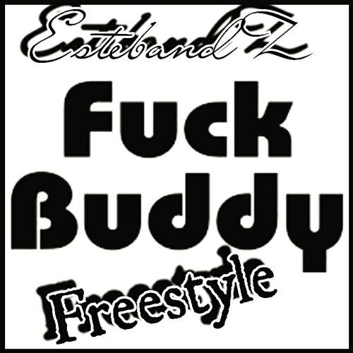 Estebandz X Yung Bandz Fuck Buddy Freestyle By Estebandz Otcg Free Listening On Soundcloud