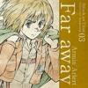 Armin Arlert - Far Away [Character Song]
