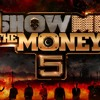 SHOW ME THE MONEY 5 - 9BLADE ULTIMATE MEGA MIX