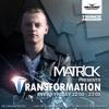 MatricK - Transformation 109 2017-04-28 Artwork