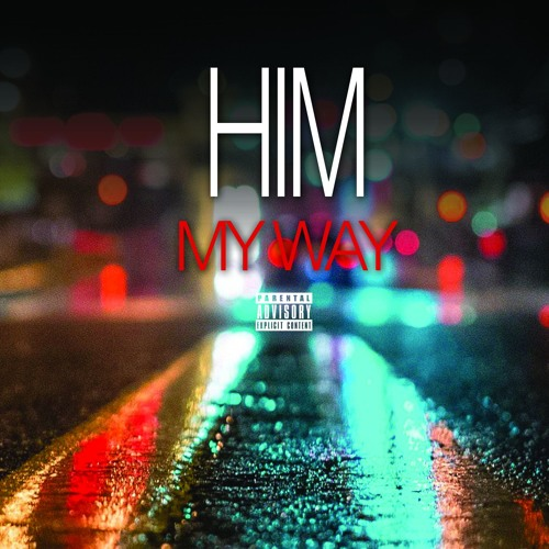 My Way (Acapella) 110BPM by H I M  - HER In Mind | Free Listening on