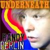 Randy Berlin - Underneath