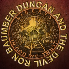 Ron Baumber -Duncan and The Devil