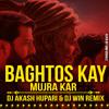 Baghtos Kay Mujra Kar - DJ AKASH HUPARI & DJ WIN.