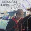 RETROSPECT RADIO EPISODE 6