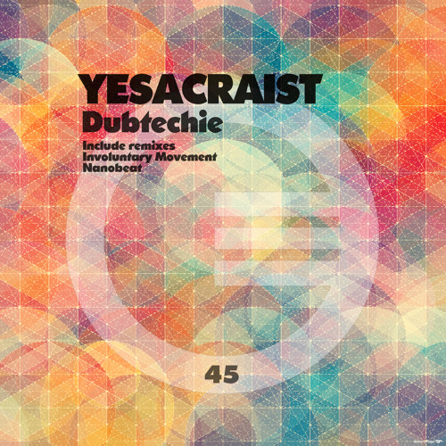 Dubtechie - Yesacraist (Nanobeat Remix)