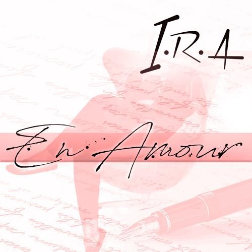 I.R.A - En Amour