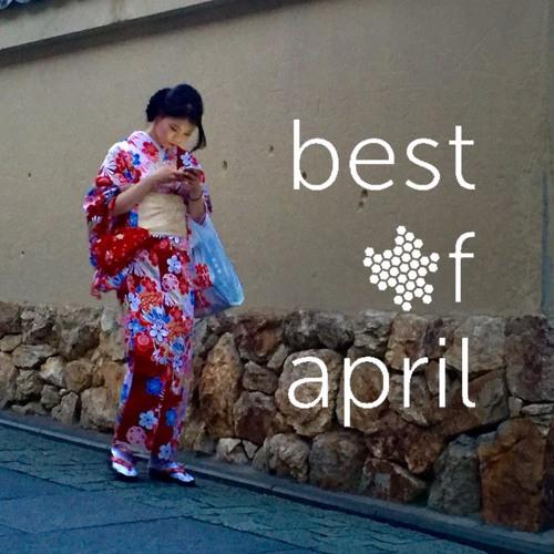 Best of April 2017