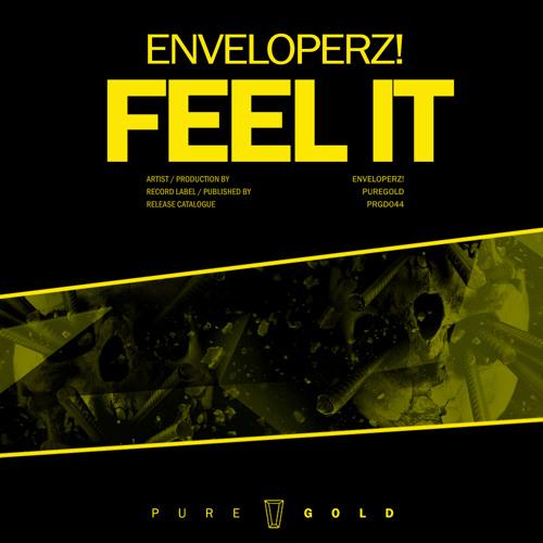 Enveloperz! - Feel It // PRGD044