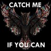 MWA - Catch Me If You Can[Free Download]