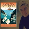 """How To Get Ideas! """"Jack Foster"""" Summary Part 1."""