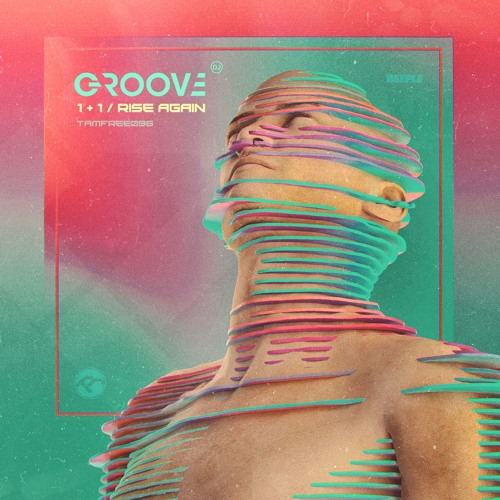 Download DJ Groove - 1+1 / Rise Again (TAMFREE096) mp3