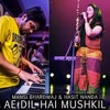 Ae Dil Hai Mushkil- Arijit Singh| Unplugged Female Cover| ft. Mansi Bhardwaj & Hasit Nanda